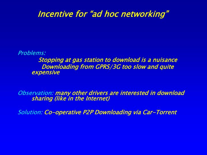 """Incentive for """"ad hoc networking"""""""
