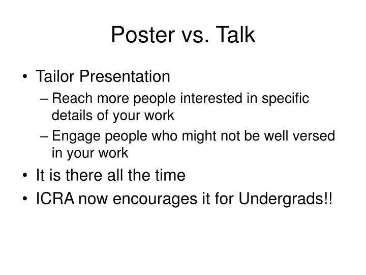 Poster vs. Talk