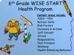 6 th grade wise start health program