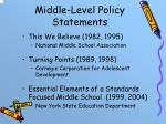 middle level policy statements
