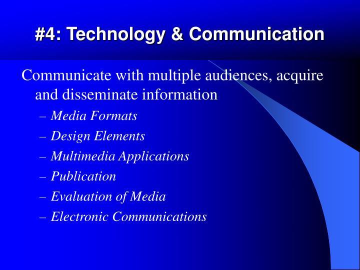 #4: Technology & Communication