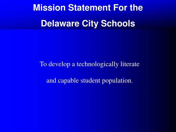 Mission Statement For the