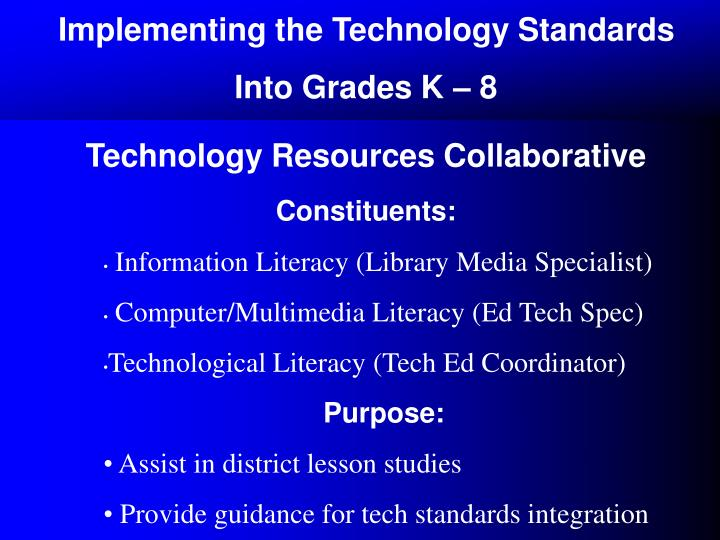 Implementing the Technology Standards