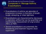 asthma management and prevention program component 4 manage asthma exacerbations