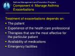 asthma management and prevention program component 4 manage asthma exacerbations1