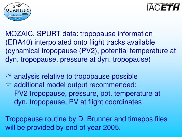 MOZAIC, SPURT data: tropopause information (ERA40) interpolated onto flight tracks available