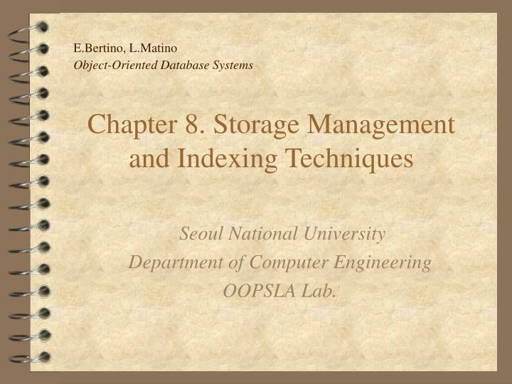 chapter 8 storage management and indexing techniques n.