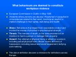 what behaviours are deemed to constitute workplace violence