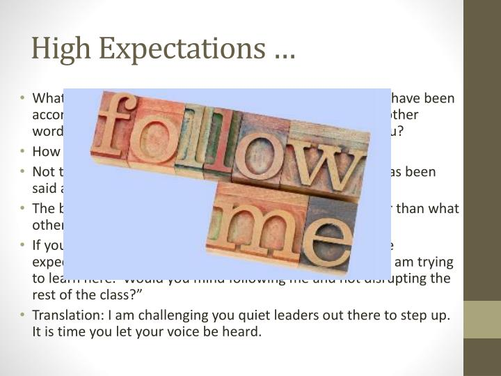 High Expectations …