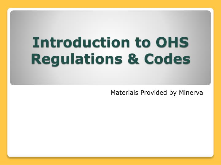introduction to ohs regulations codes n.