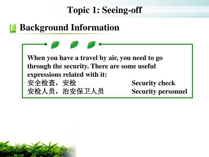 Topic 1 seeing off