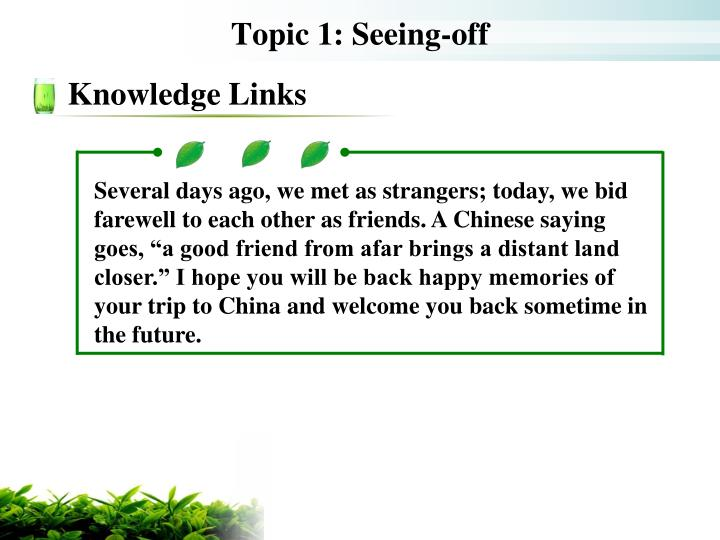 Topic 1: Seeing-off