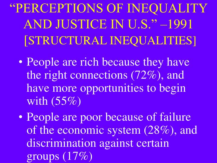 """""""PERCEPTIONS OF INEQUALITY AND JUSTICE IN U.S."""" –1991"""