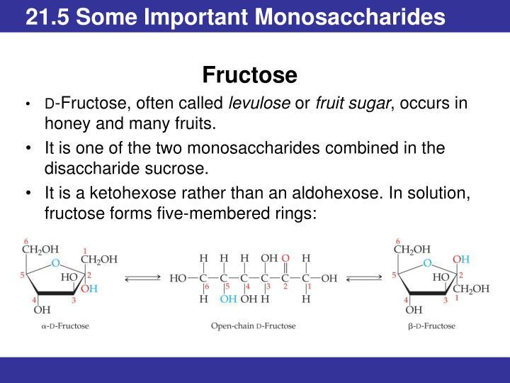 21.5 Some Important Monosaccharides