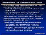 travel demands fuel business aviation growth