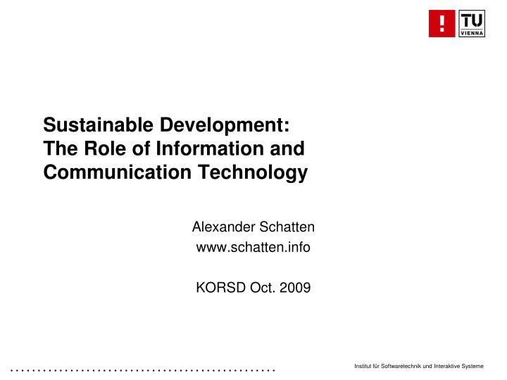 Sustainable development the role of information and communication technology
