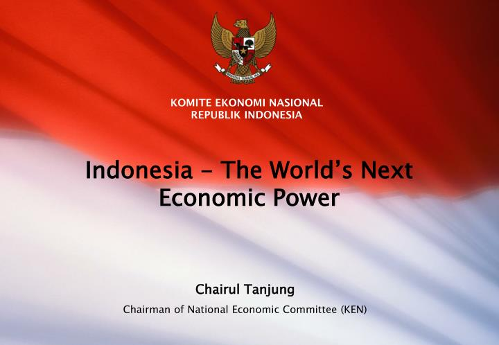 indonesia the world s next economic power n.