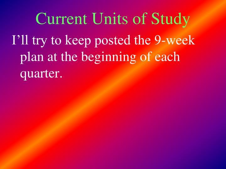 Current Units of Study