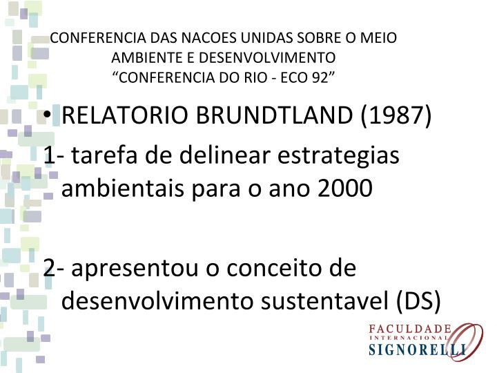 RELATORIO BRUNDTLAND (1987)