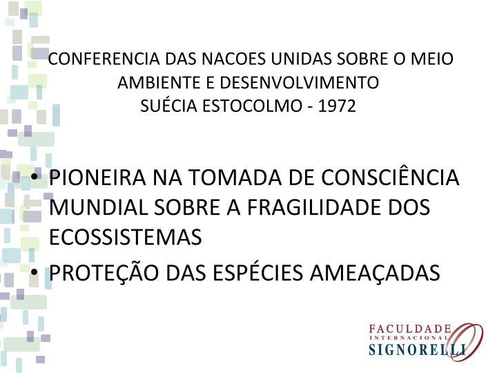 Conferencia das nacoes unidas sobre o meio ambiente e desenvolvimento su cia estocolmo 1972