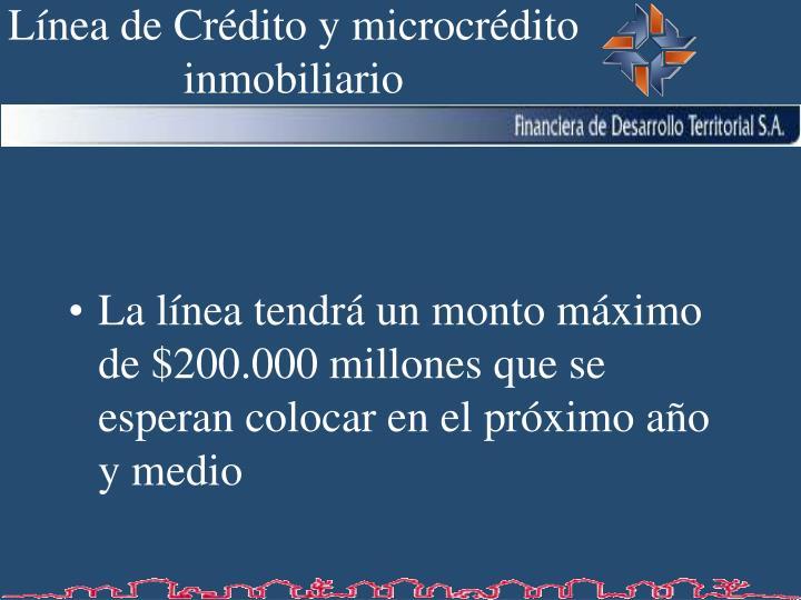 Línea de Crédito y microcrédito inmobiliario