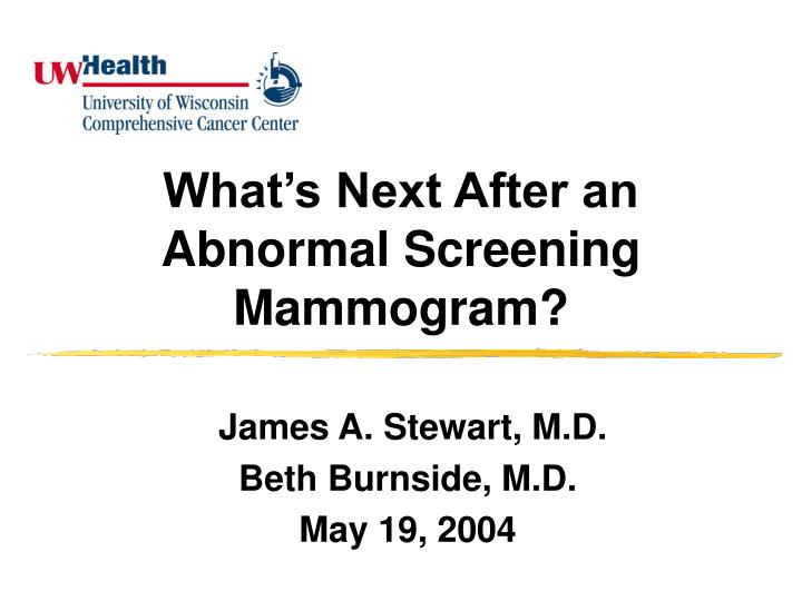 what s next after an abnormal screening mammogram n.
