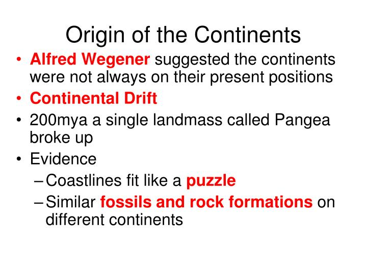 Origin of the Continents
