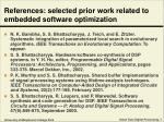 references selected prior work related to embedded software optimization