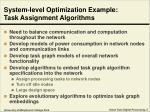 system level optimization example task assignment algorithms