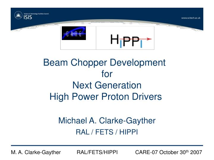 Beam Chopper Development