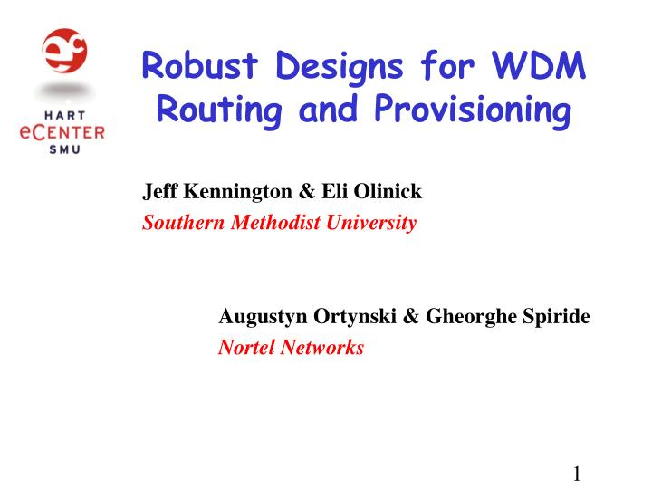 robust designs for wdm routing and provisioning n.