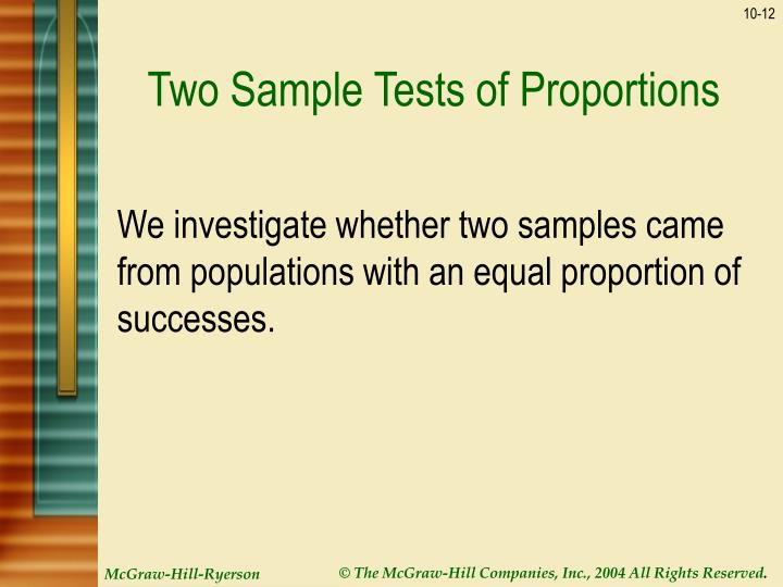 Two Sample Tests of Proportions