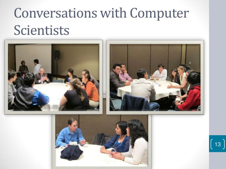 Conversations with Computer Scientists