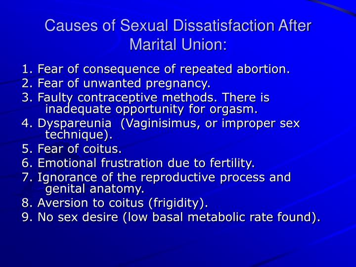 Causes of Sexual Dissatisfaction After Marital Union: