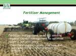fertilizer management