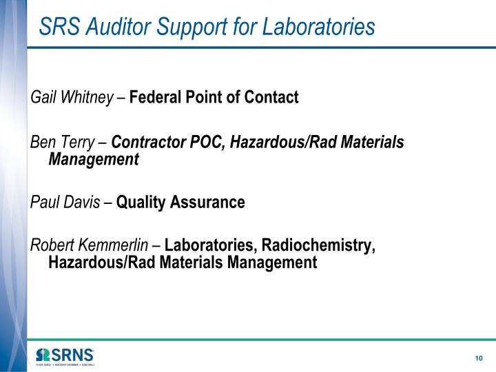 SRS Auditor Support for Laboratories
