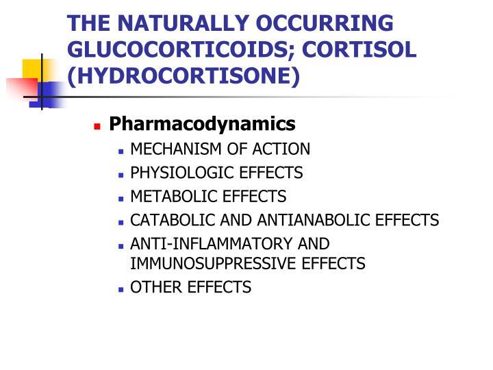 The naturally occurring glucocorticoids cortisol hydrocortisone