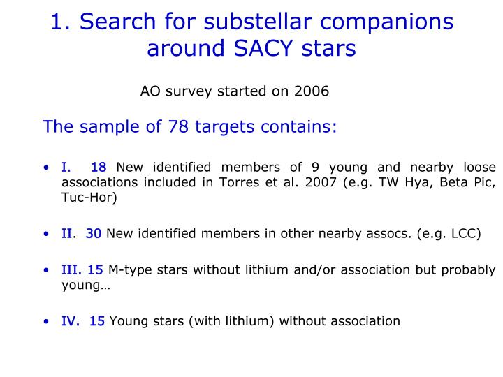 1. Search for substellar companions around SACY stars