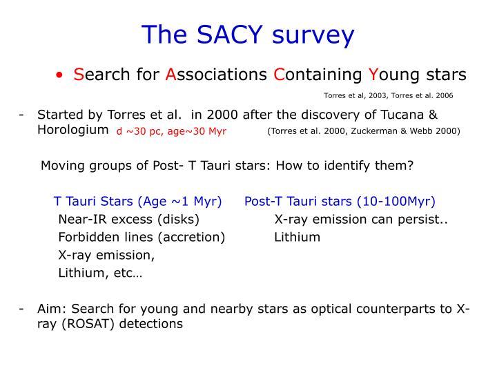The SACY survey