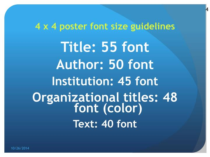 4 x 4 poster font size guidelines
