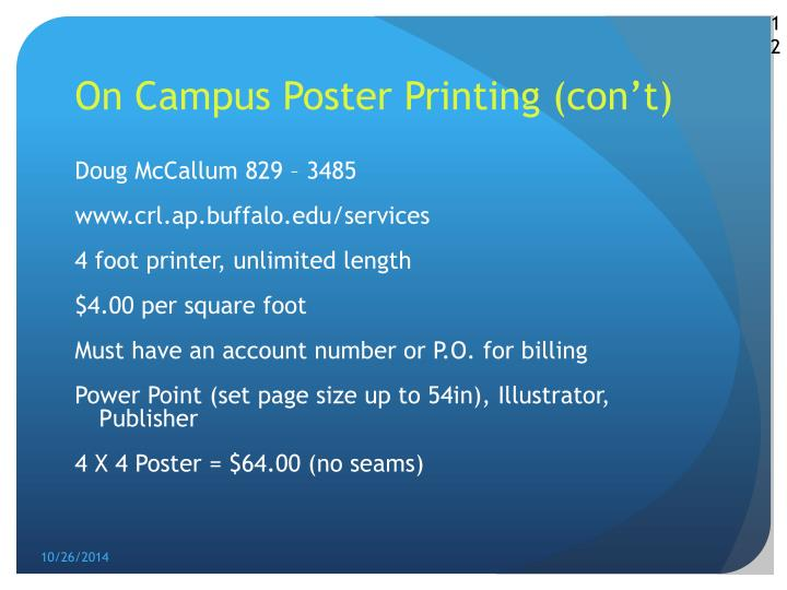 On Campus Poster Printing (con't)
