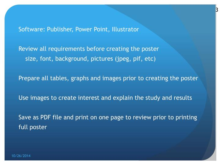 Software: Publisher, Power Point, Illustrator