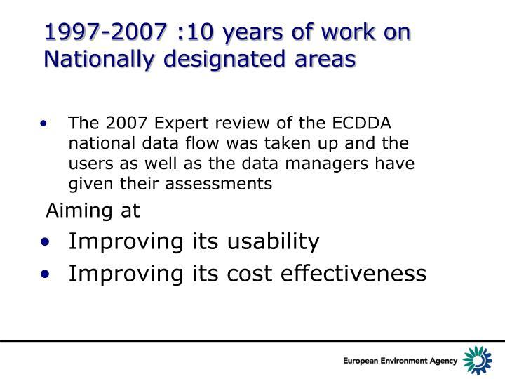 1997-2007 :10 years of work on Nationally designated areas