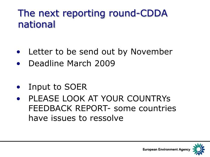 The next reporting round-CDDA national