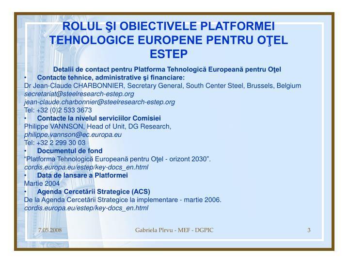 Rolul i obiectivele platformei tehnologice europene pentru o el estep