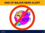 end of major nerd alert