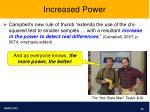 increased power