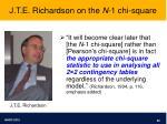 j t e richardson on the n 1 chi square
