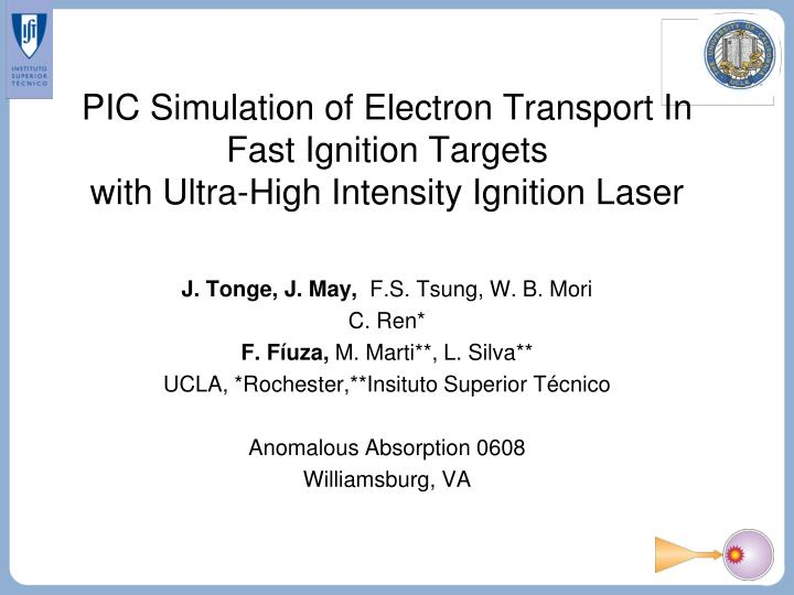 PIC Simulation of Electron Transport In Fast Ignition Targets