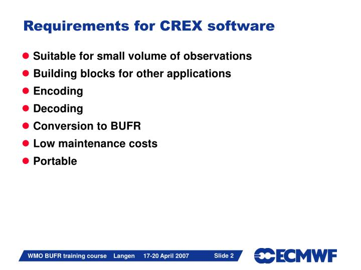 Requirements for crex software